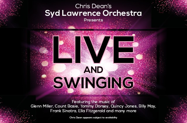 Chris Dean & Syd Lawrence Orchestra | Live and Swinging